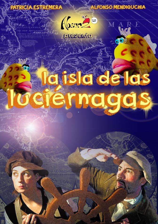 La isla de las luciérnagas todos los domingos. Teatro para niños a partir de 3 años.